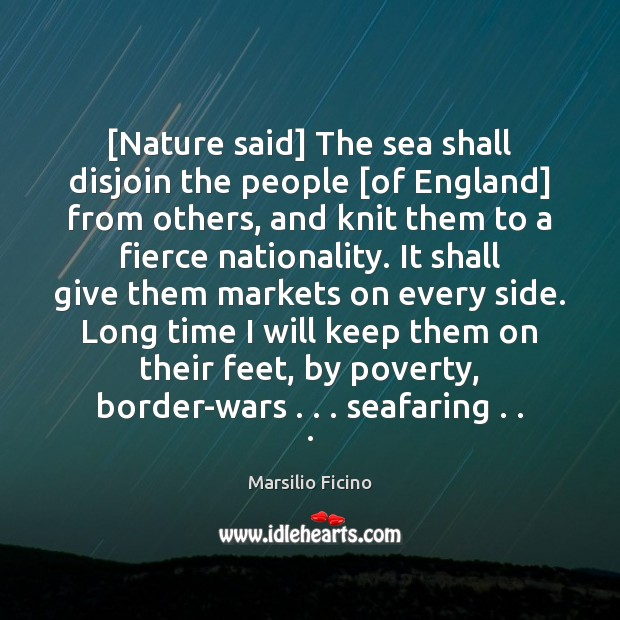[Nature said] The sea shall disjoin the people [of England] from others, Image