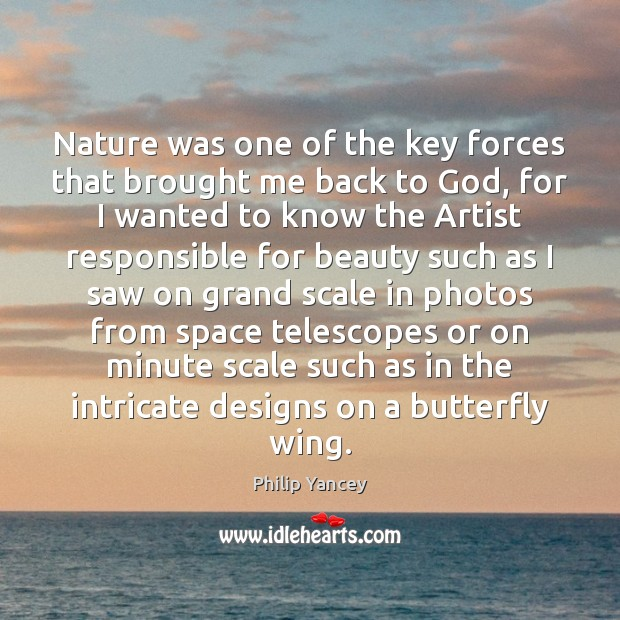 Nature was one of the key forces that brought me back to Image