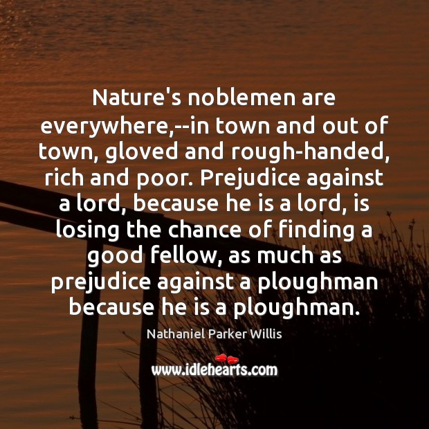 Nature's noblemen are everywhere,–in town and out of town, gloved and Image