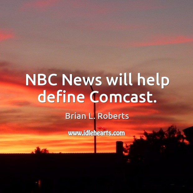 Image, Nbc news will help define comcast.