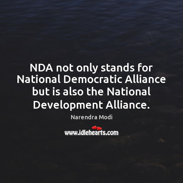 Image, NDA not only stands for National Democratic Alliance but is also the