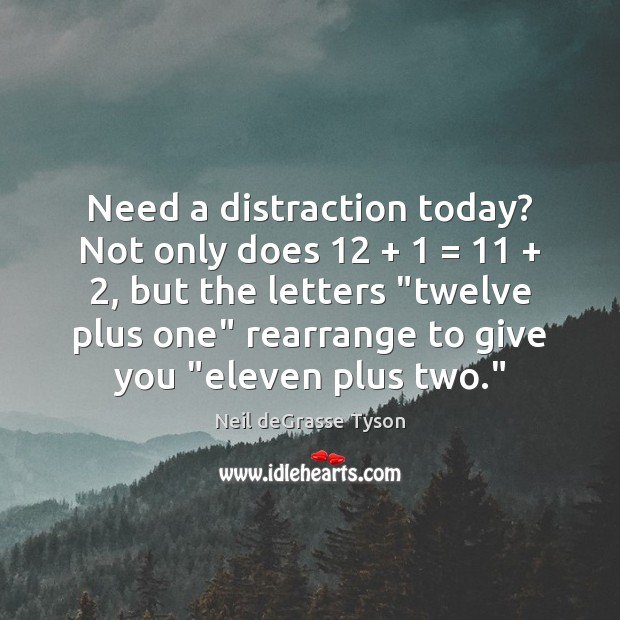 """Need a distraction today? Not only does 12 + 1 = 11 + 2, but the letters """"twelve plus Image"""