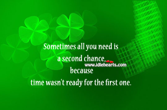 Image, Sometimes all we need is a second chance.