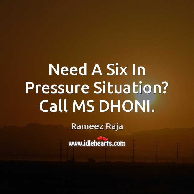 Need A Six In Pressure Situation? Call MS DHONI. Image
