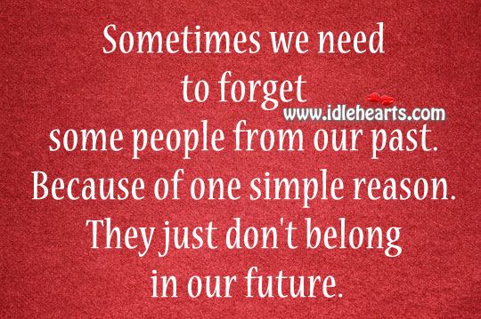 We need to forget some people from our past Image