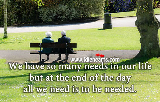 All we need is to be needed Image