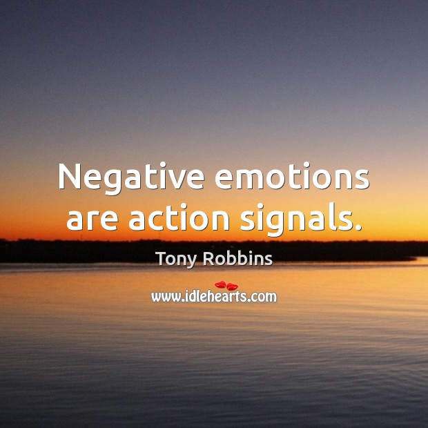 Image, Negative emotions are action signals.