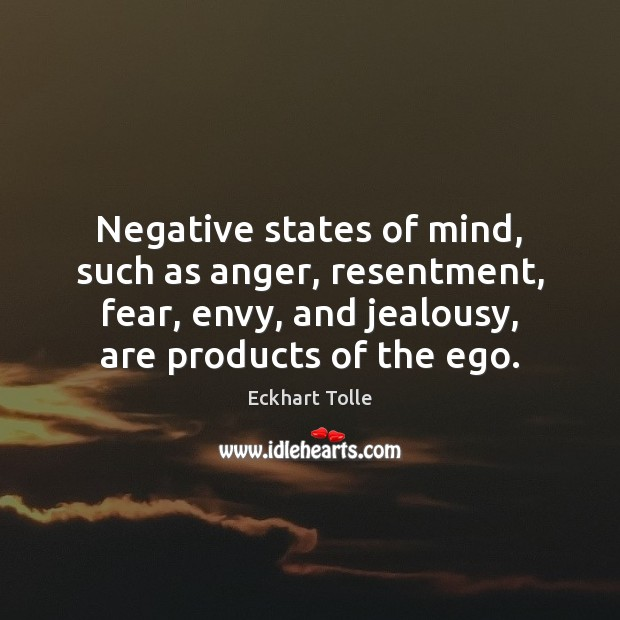 Quotes About Anger And Rage: Eckhart Tolle Quote: Some Changes Look Negative On The