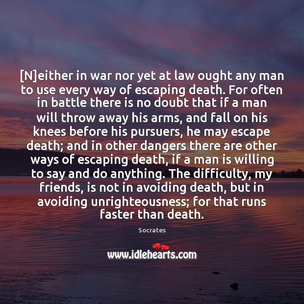 Image, [N]either in war nor yet at law ought any man to