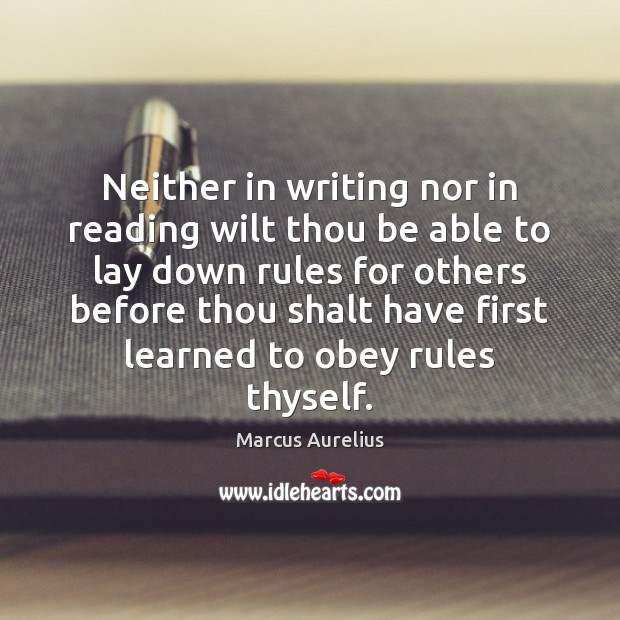 Neither in writing nor in reading wilt thou be able to lay Marcus Aurelius Picture Quote