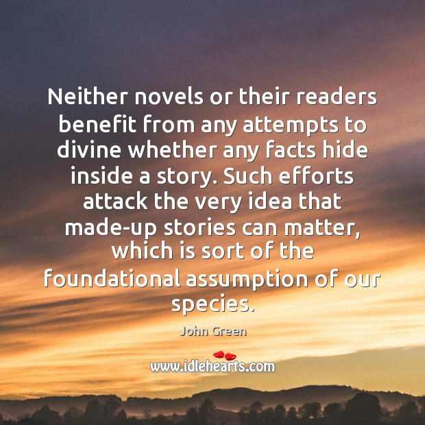 Image, Neither novels or their readers benefit from any attempts to divine whether