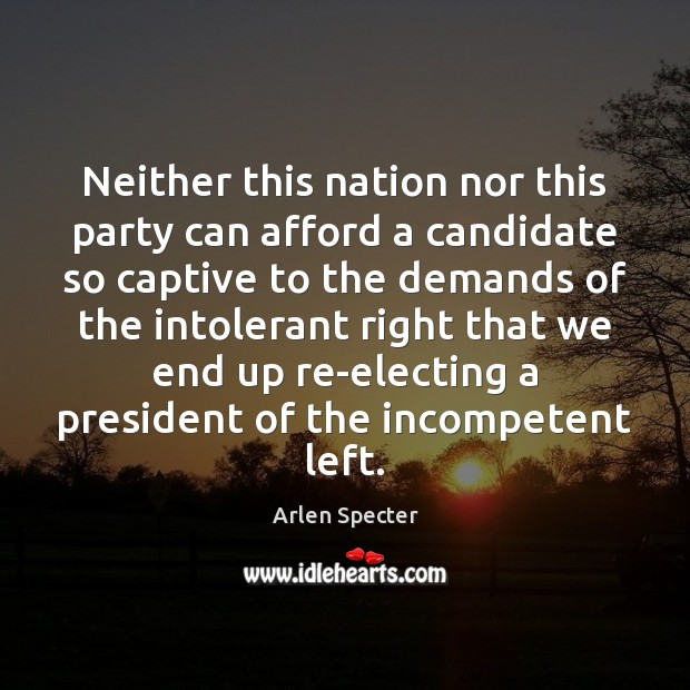 Image, Neither this nation nor this party can afford a candidate so captive