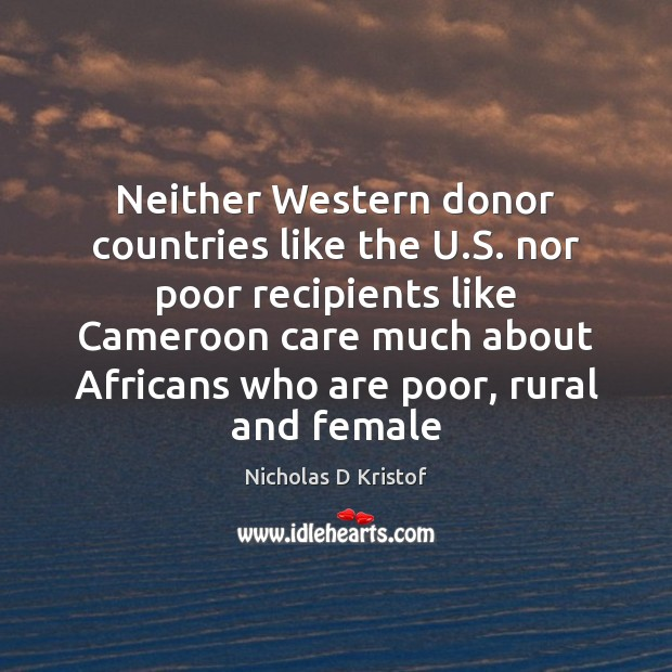 Neither Western donor countries like the U.S. nor poor recipients like Image