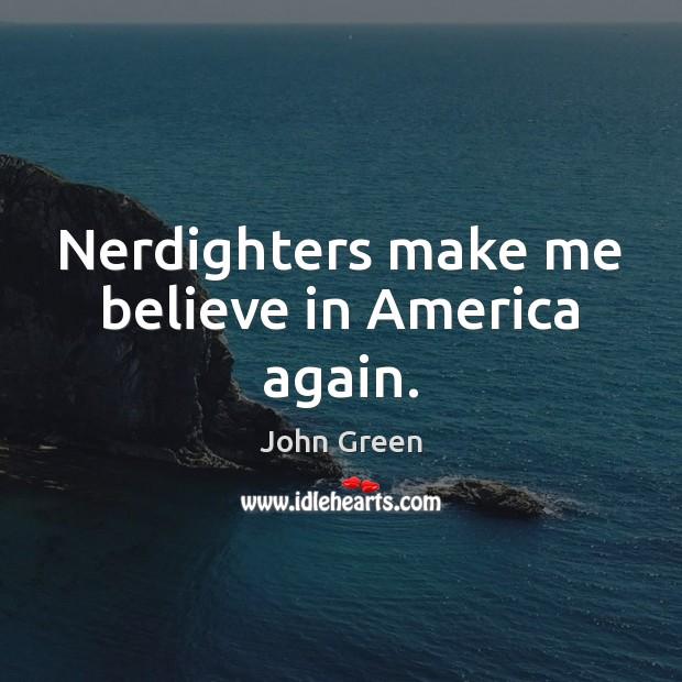 Nerdighters make me believe in America again. Image