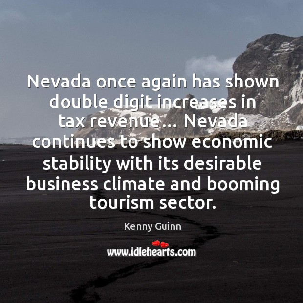 Image, Nevada once again has shown double digit increases in tax revenue…