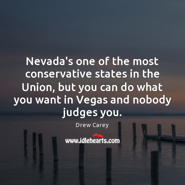 Image, Nevada's one of the most conservative states in the Union, but you