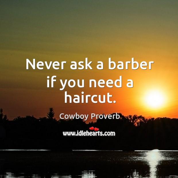 Cowboy Proverbs