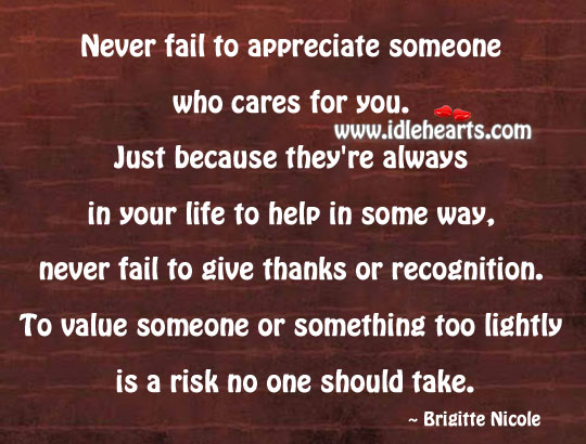 Never fail to appreciate someone who cares for you. Image