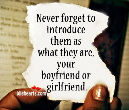 Never Forget To Introduce Them As What They Are