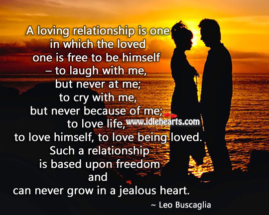Image, A loving relationship can never grow in a jealous heart.