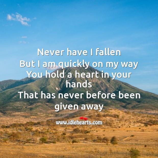 Image, Never have I fallen