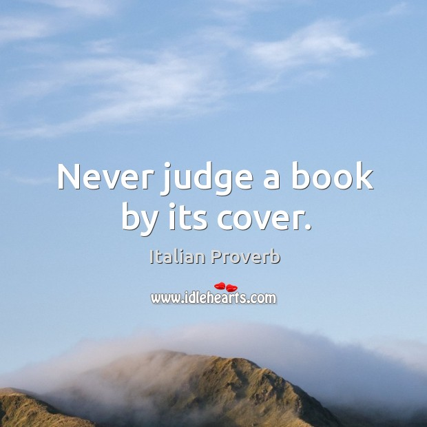 Image, Never judge a book by its cover.