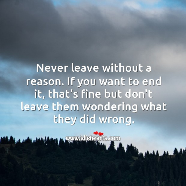 Never leave without a reason. Image