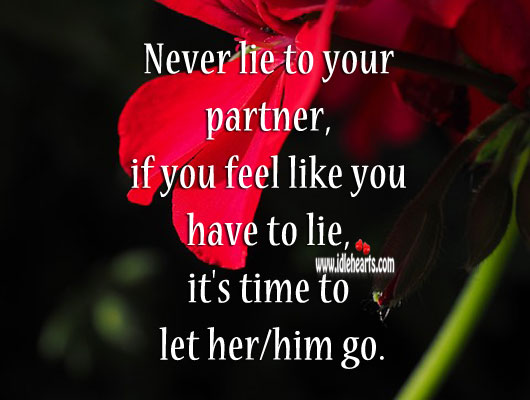 Never lie to your partner Lie Quotes Image