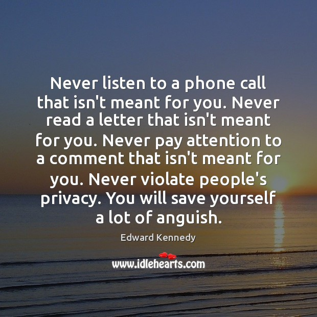 Never listen to a phone call that isn't meant for you. Never Image