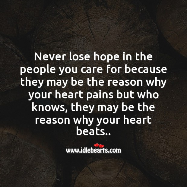 Never lose hope in the people you care Image