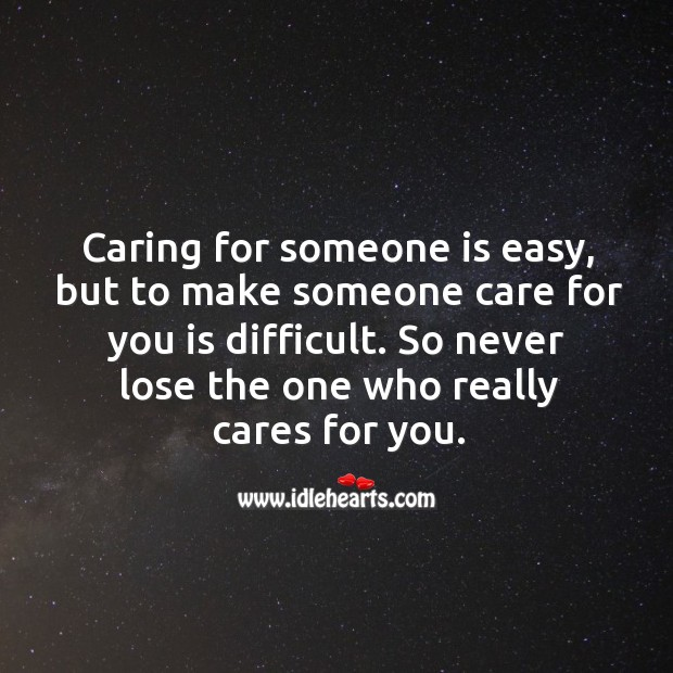 Image, Never lose the one who really cares for you.