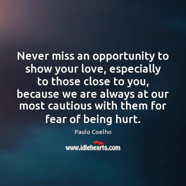 Never miss an opportunity to show your love, especially to those close Image