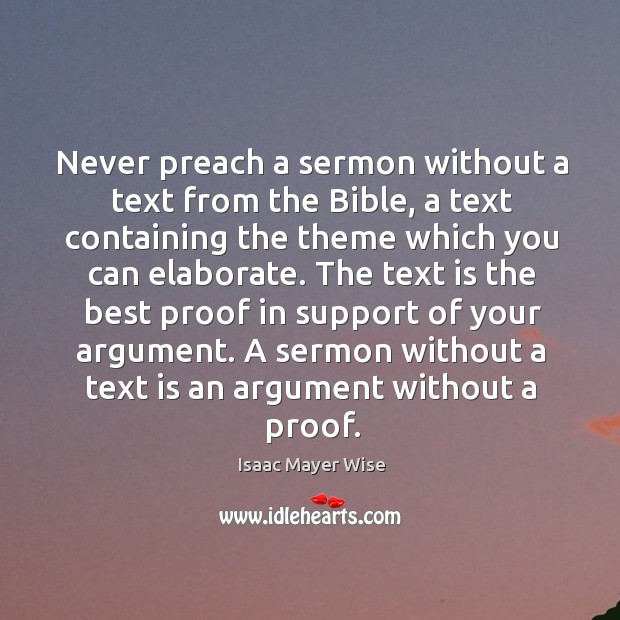 Never preach a sermon without a text from the bible, a text containing Image
