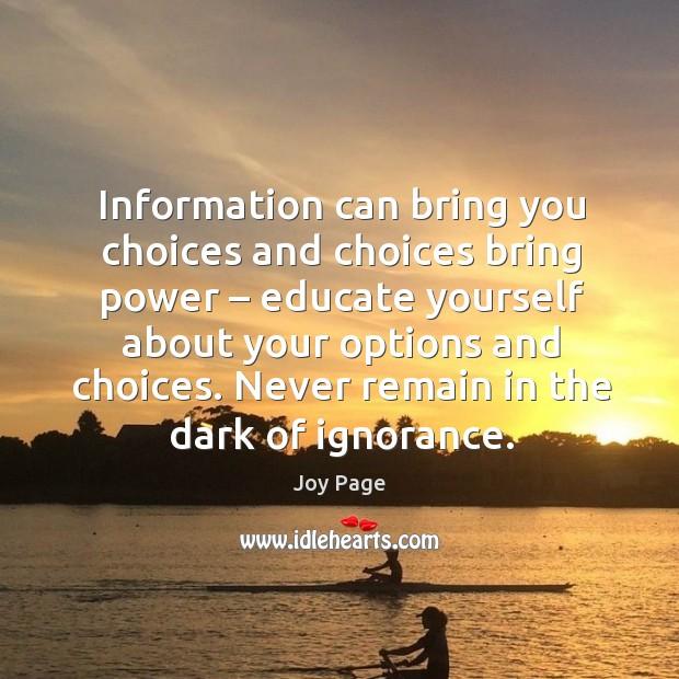 Never remain in the dark of ignorance. Image