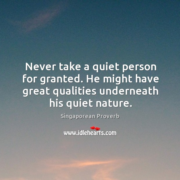 Image, Never take a quiet person for granted.