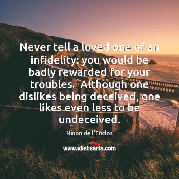 Image, Never tell a loved one of an infidelity: you would be badly