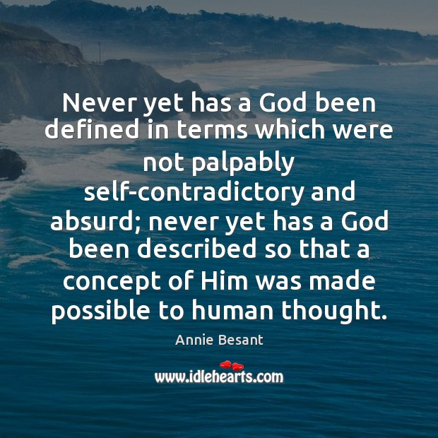 Never yet has a God been defined in terms which were not Image
