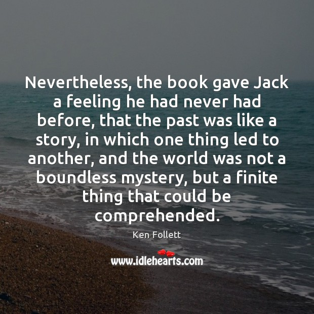 Nevertheless, the book gave Jack a feeling he had never had before, Image