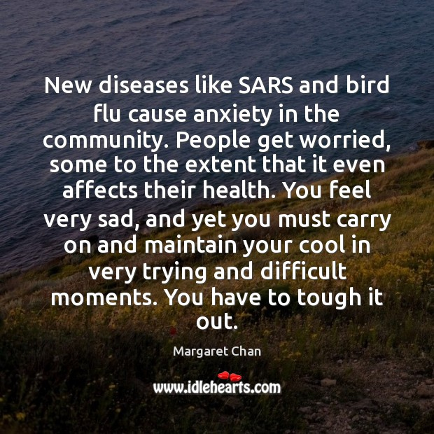 New diseases like SARS and bird flu cause anxiety in the community. Image