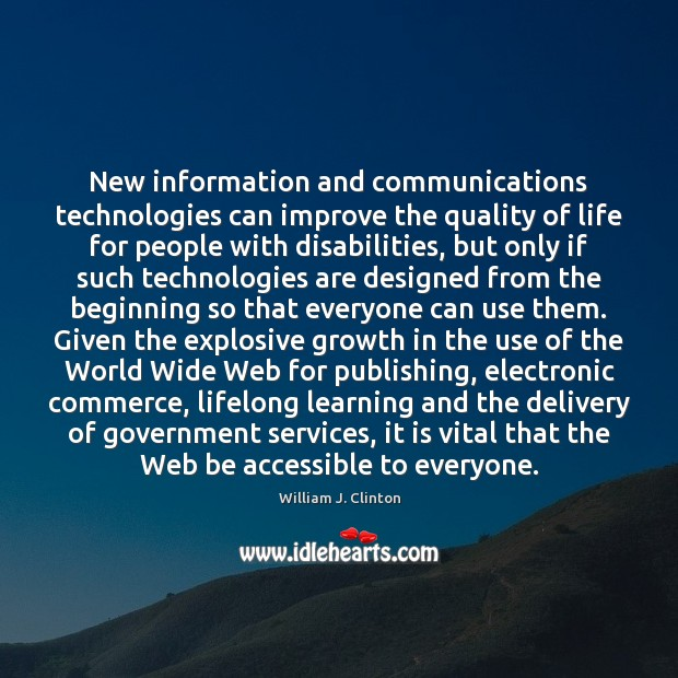 Image, New information and communications technologies can improve the quality of life for