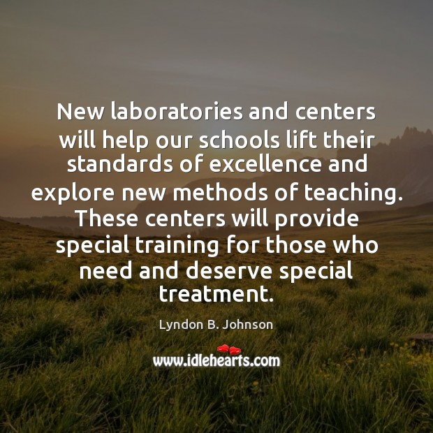 New laboratories and centers will help our schools lift their standards of Image