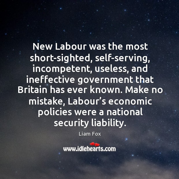 New labour was the most short-sighted, self-serving, incompetent Image
