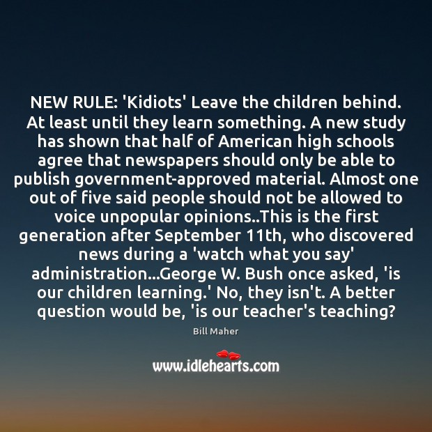 NEW RULE: 'Kidiots' Leave the children behind. At least until they learn Image