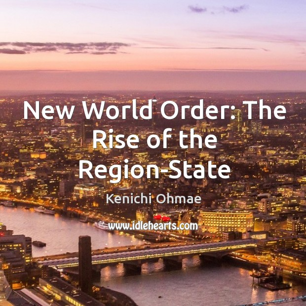 New World Order: The Rise of the Region-State Image