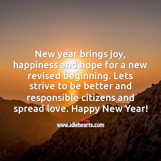 New year brings joy, happiness and hope for a new revised beginning. New Year Quotes Image