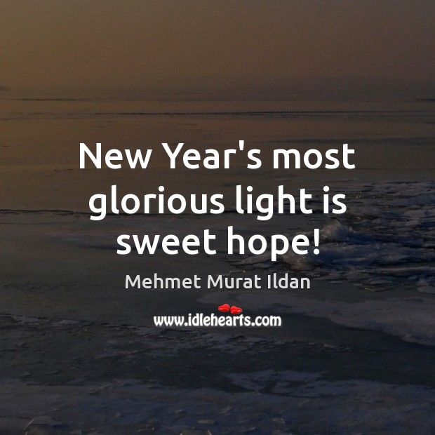 Image, New Year's most glorious light is sweet hope!