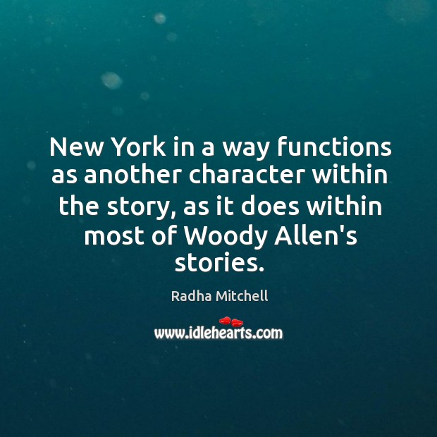 New York in a way functions as another character within the story, Image
