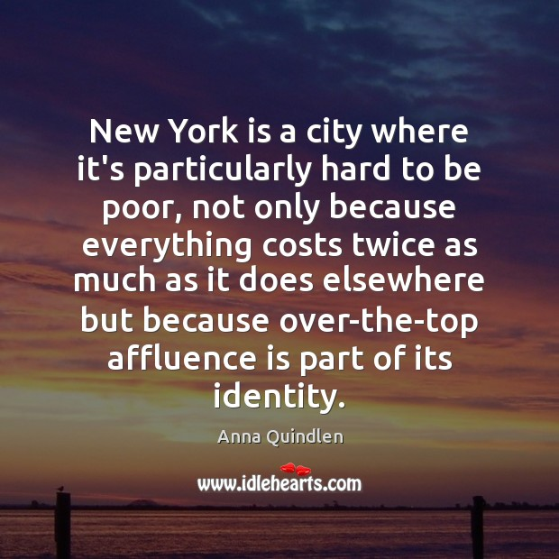 Image, New York is a city where it's particularly hard to be poor,