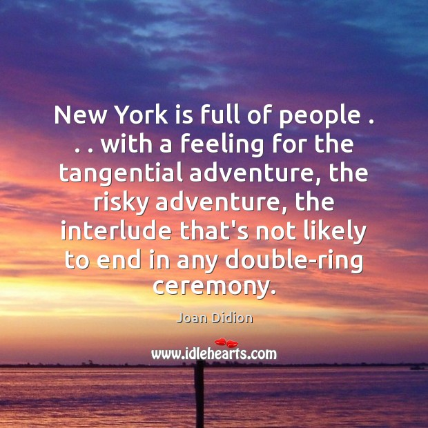 New York is full of people . . . with a feeling for the tangential Image