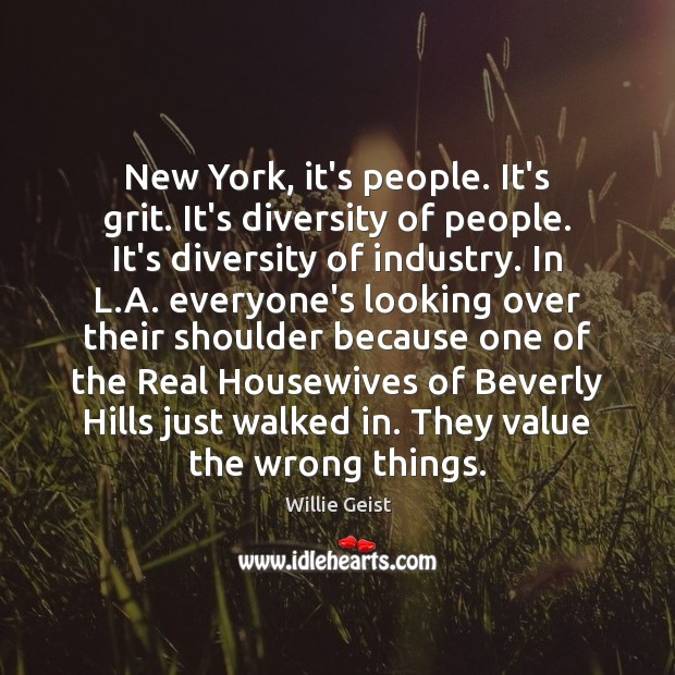 New York, it's people. It's grit. It's diversity of people. It's diversity Image
